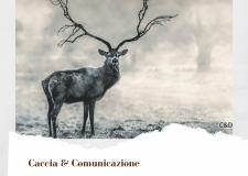 Caccia & comunicazione :  serve una svolta vera